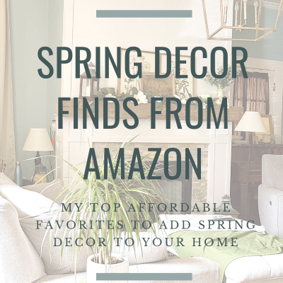 Spring Decor from Amazon – My Current Favorites