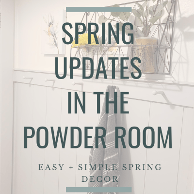 Spring Updates in the Powder Room