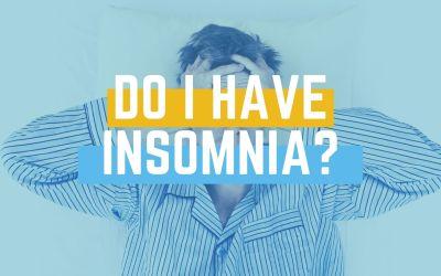 Do I Have Insomnia?