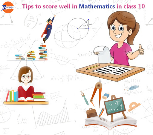 Tips to score well in mathematics in class 10