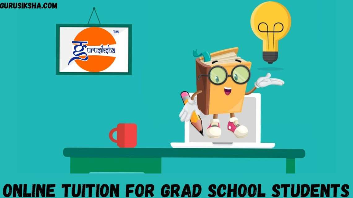 Online Tuition For Grad School Students: Is It Worth It Or Not?