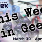 this week in geek 3.30.15-4.5.15