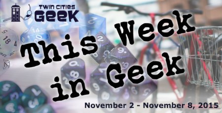 This Week in Geek (11/02/15-11/08/15)
