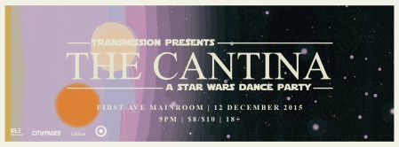Banner for Transmission Presents The Cantina A Star Wars Dance Party