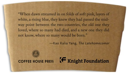 Sample coffee sleeve featuring a passage by Kao Kalia Yang from the book The Latehomecomer