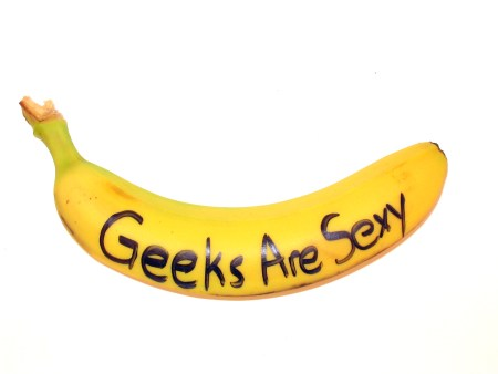 "Yellow Banana with ""Geeks Are Sexy"" written across it in black marker."