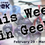 This Week in Geek (02/29/16-03/06/16)