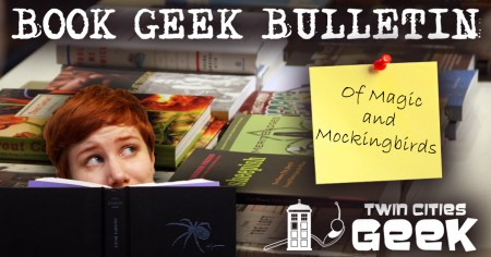 Book Geek Bulletin header: Of Magic and Mockingbirds
