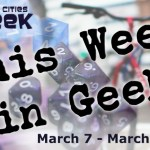 This Week in Geek (03/07/16-03/13/16)