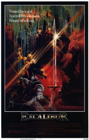 Excalibur movie poster: text Forged by a god, foretold by a wizard, found by a King in upper left corner. Depicts the sword, a knight, and king Arthur in a dark fantasy poster.