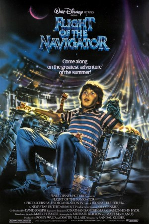 Flight of the Navigator theatrical poster: Walt Disney Presents Flight of the Navigator: Come along on the greatest adventure of the summer! Underneath, it shoes David and Puck in the navigator chair of the spaceship.