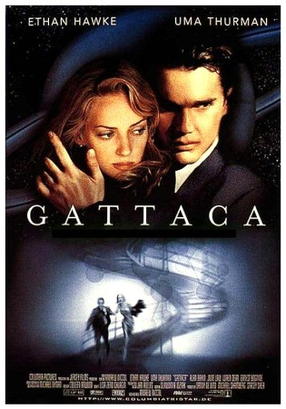 Gattaca theatrical poster. Top left corner says Ethan Hawke and the top right corner says Uma Thurman. Top half of the poster shows the pair clearly close and a faded image of Saturn and the stars behind them. The lower half shows the helix staircase and the pair running down it, near the bottom.