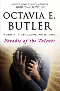 The book cover for Parable of the Talents where a dark skinned woman has her hards on her head in her dark, short curly hair. The woman's head is facing the ground so you cannot see her face.
