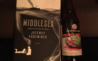 "Middlesex, by Jeffrey Eugenides, and New Belgium's ""Heavy Melon""."