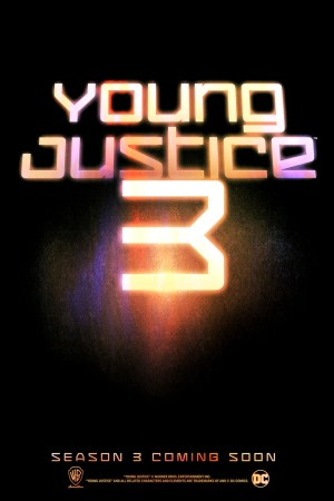 Official announcement poster for Young Justice Season 3