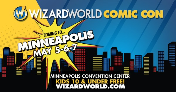 Wizard World Comic Con Miinneapolis banner