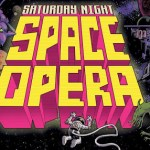 Saturday Night Space Opera