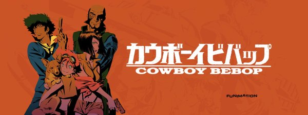 Promotional title image for Cowboy Bebop