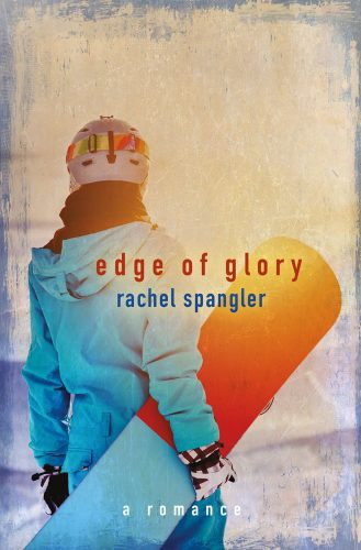 Edge of Glory, by Rachel Spangler