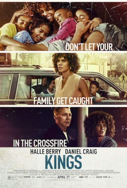 "Promotional poster for Kings with the phrase ""Don't let your family get caught in the crossfire."""