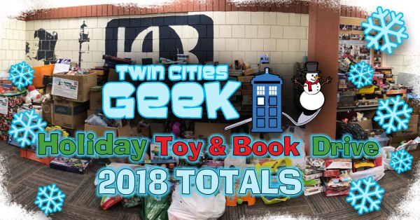Twin cities Geek Holiday Toy & Book Drive 2018 Totals