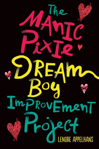 The Manic Pixie Dream Boy Improvement Project cover
