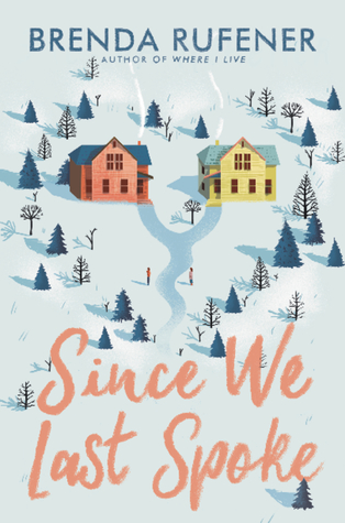 The cover of Since We Last Spoke by Brenda Rufener; a forked path leading to two houses separates a figure in red from a figure in yellow.