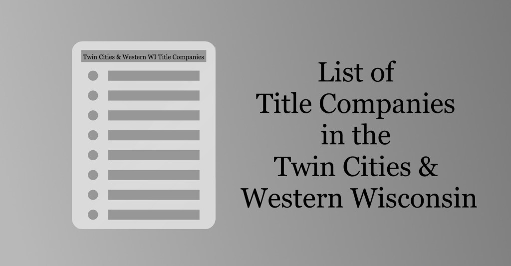 List of Title Companies in the Twin Cities & Western WI