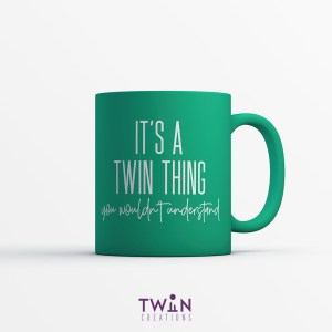 It's A Twin Thing Mug Green