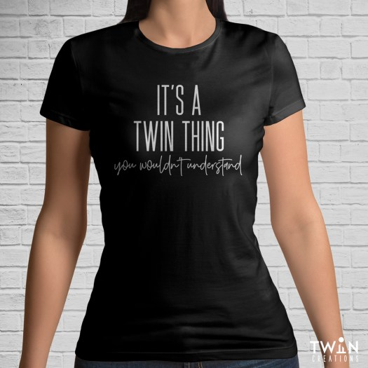 It's A Twin Thing T-Shirt Black