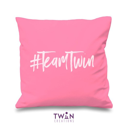#TeamTwin Cushion Pink