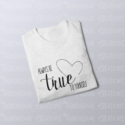 Always Be True To Yourself JumperAlways Be True To Yourself Jumper