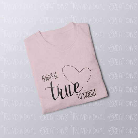 Always Be True To Yourself Jumper