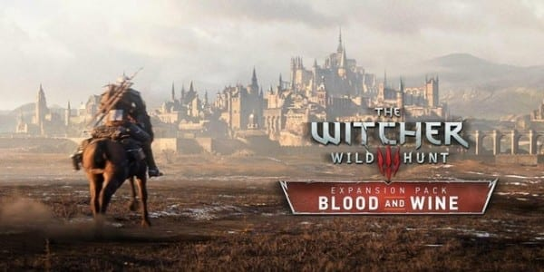 Witcher 3, blood and wine, forget, games, 2016