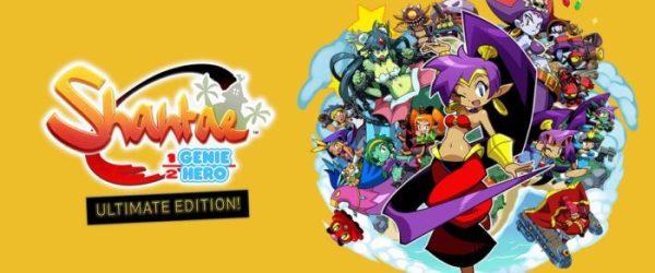 shantae: half-genie hero, shantae, wayforward, day one edition, ultimate edition, ultimate day one edition