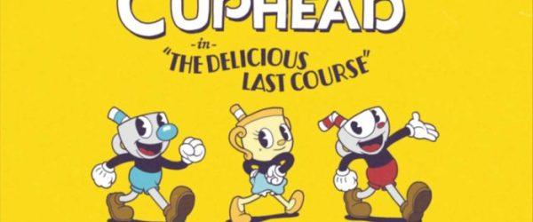 Cuphead DLC: The Delicious Last Course