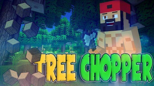 Tree Chopper