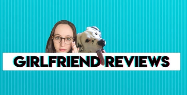 Girlfriend Reviews