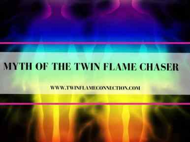 Myth of the Twin Flame Chaser