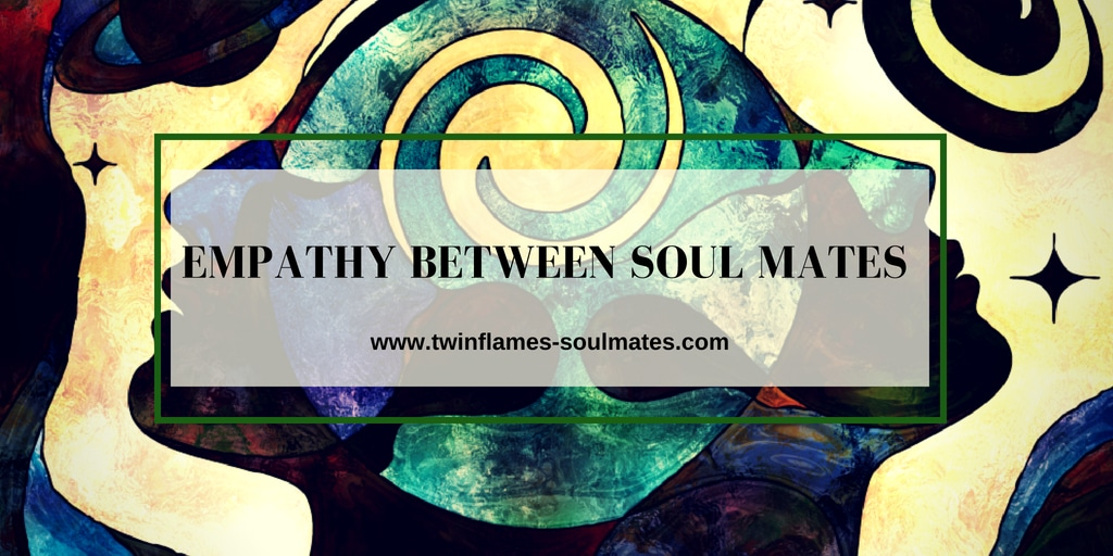 Empathy Between Soul Mates