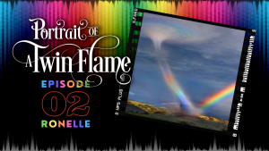 Cover for Portrait of a Twin Flame episode 2 - Ronelle.
