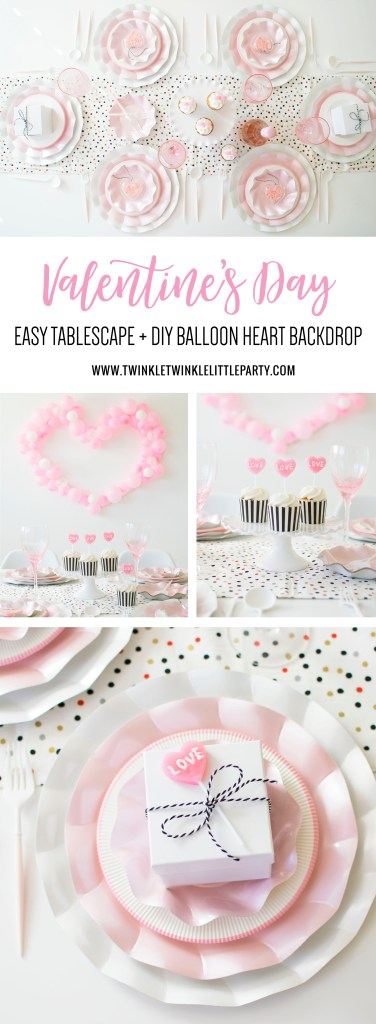 How to set up a quick & easy Valentine's Day Tablescape + DIY Heart Balloon Backdrop