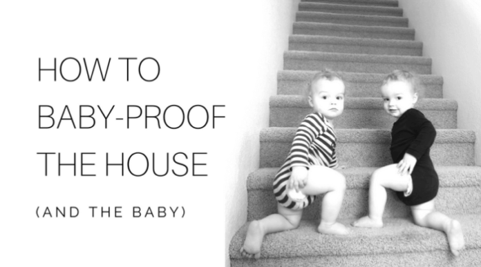 how to baby-proof the house