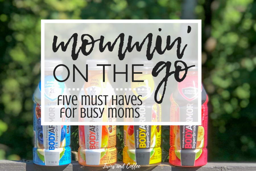 Busy Mama Essentials for the Semi Put Together Mom with BODYARMOR Sports Drinks