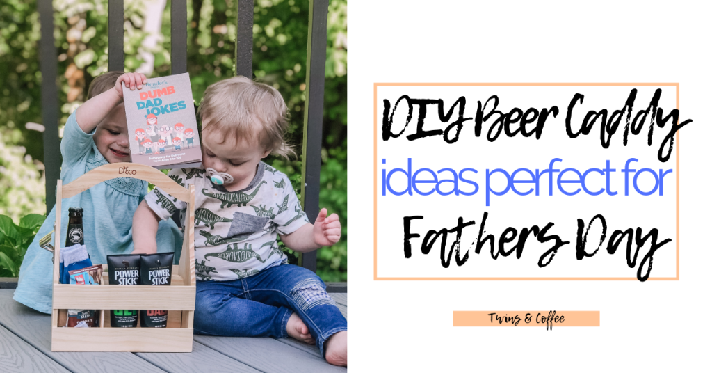 DIY beer caddy ideas for fathers day 2019 gift baskets