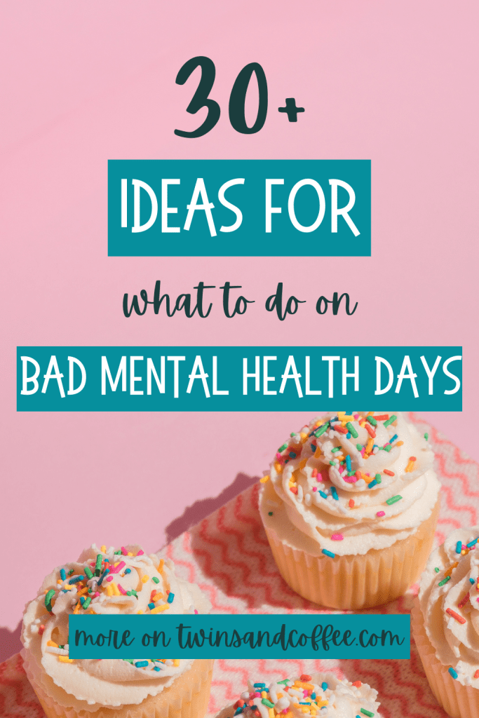 tips and ideas for what to do on bad mental health days without therapy at home