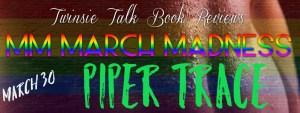 03-30 - Piper Trace