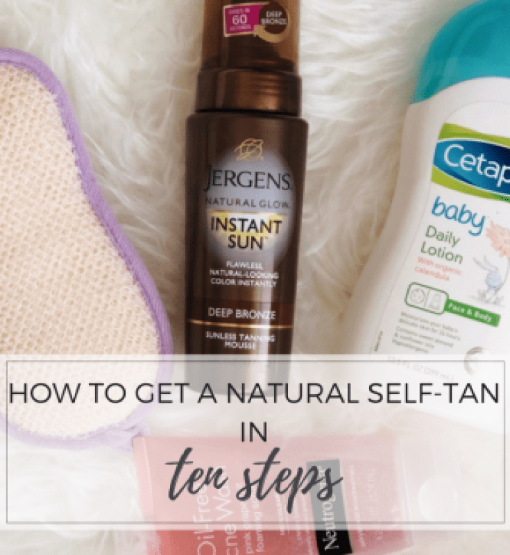 How to Get a Natural Self-Tan in Ten Easy Steps