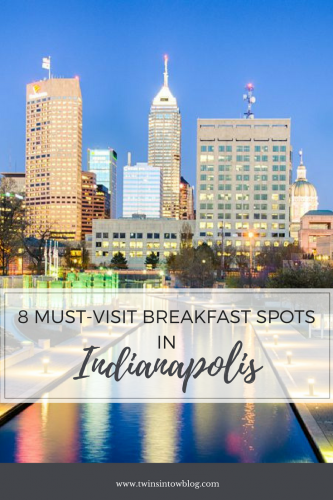 Eight Must-Visit Breakfast Spots in Indianapolis