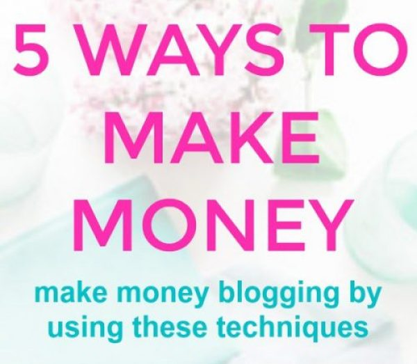 5 Ways to Make Money Blogging